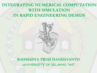 INTEGRATING NUMERICAL COMPUTATION  WITH SIMULATION  IN RAPID ENGINEERING DESIGN