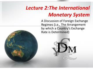 Lecture 2:The International Monetary System