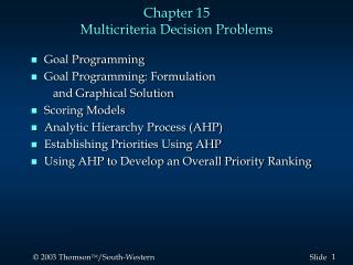 Chapter 15 Multicriteria Decision Problems