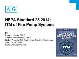 NFPA Standard 25 2014: ITM of Fire Pump Systems