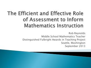 The Efficient and Effective Role of Assessment to Inform Mathematics Instruction