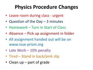 Physics Procedure Changes