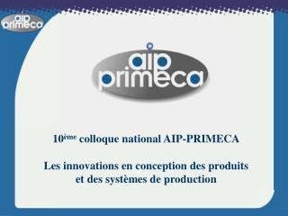 Présentation du réseau AIP-PRIMECA