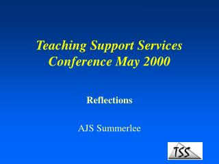 Teaching Support Services Conference May 2000