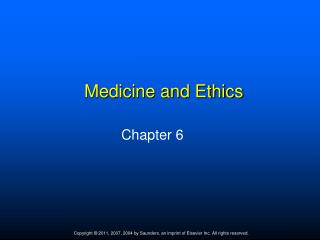 Medicine and Ethics
