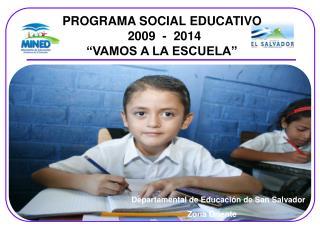 Departamental de Educación de San Salvador Zona Oriente
