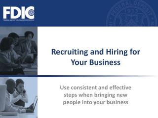 Recruiting and Hiring for Your Business