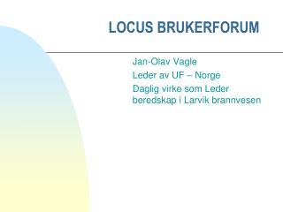 LOCUS BRUKERFORUM