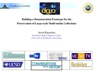 Building a Demonstration Prototype for the Preservation of Large-scale Multi-media Collections