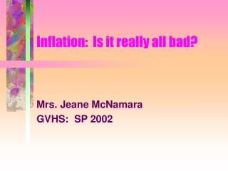 Inflation:  Is it really all bad?