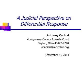 A Judicial Perspective on Differential Response