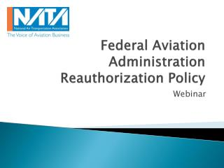 Federal Aviation Administration Reauthorization Policy