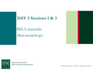 DAY 3 Sessions 1 & 3