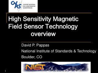 High Sensitivity Magnetic Field Sensor Technology              overview
