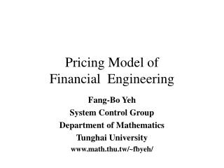 Pricing Model of  Financial  Engineering