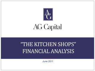"""the Kitchen Shops""  Financial Analysis"