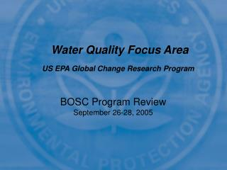 Water Quality Focus Area US EPA Global Change Research Program