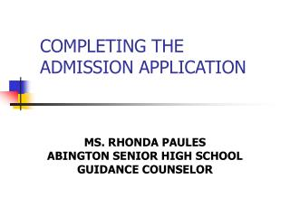 COMPLETING THE ADMISSION APPLICATION