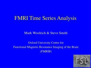 FMRI Time Series Analysis