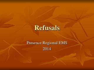 Refusals