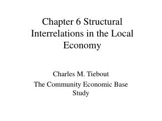 Chapter 6 Structural Interrelations in the Local Economy