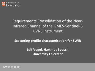 Requirements  Consolidation of the Near-Infrared Channel of the GMES-Sentinel-5 UVNS Instrument