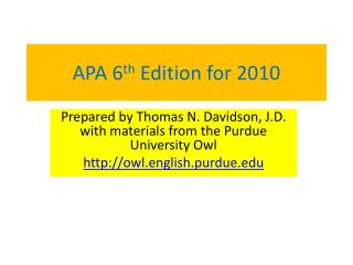 APA 6 th  Edition for 2010