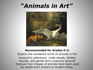 """Animals in Art"""
