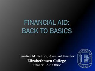 Financial Aid: Back to Basics