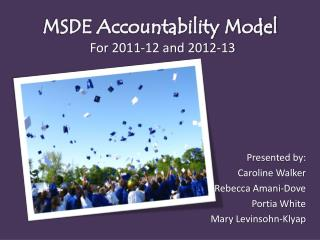 MSDE Accountability Model