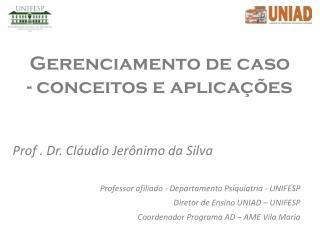 Gerenciamento  de caso - conceitos e aplicações
