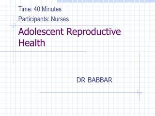 Adolescent Reproductive Health
