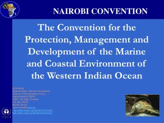 Doris Mutta   Regional Seas  Nairobi Conventions  Division of Environmental  Policy Implementation DEPI UNEP, UN Gigiri