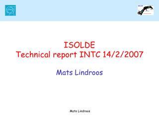 ISOLDE Technical report INTC 14/2/2007