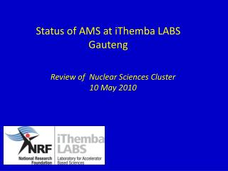 Status of AMS at iThemba LABS Gauteng