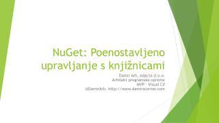 NuGet : Poenostavljeno upravljanje s knjižnicami