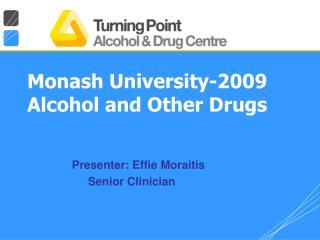 Monash University-2009 Alcohol and Other Drugs