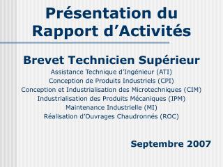 Pr�sentation du Rapport d�Activit�s