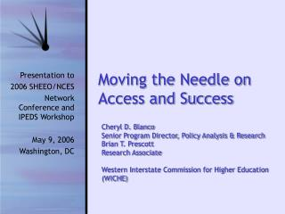 Moving the Needle on Access and Success