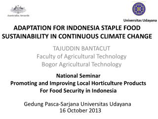 ADAPTATION FOR INDONESIA STAPLE FOOD SUSTAINABILITY IN CONTINUOUS CLIMATE  CHANGE