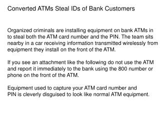 Converted ATMs Steal IDs of Bank Customers