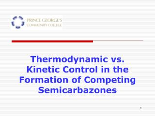 Thermodynamic vs. Kinetic Control in the Formation of Competing Semicarbazones
