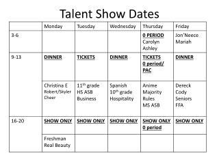 Talent Show Dates