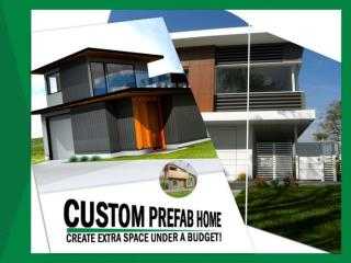 Build a perfect prefab home in Vancouver BC