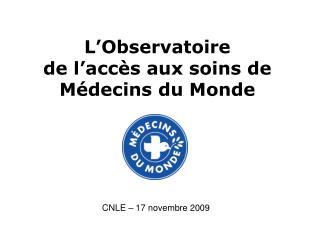 L'Observatoire  de l'accès aux soins de Médecins du Monde