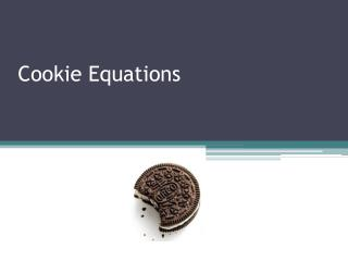 Cookie Equations