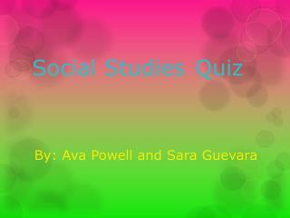 Social Studies Q uiz