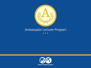 Ambassador Lecturer Your Name Company  & Position