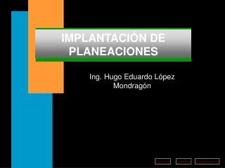 IMPLANTACIÓN DE PLANEACIONES