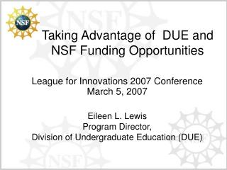 Taking Advantage of  DUE and NSF Funding Opportunities
